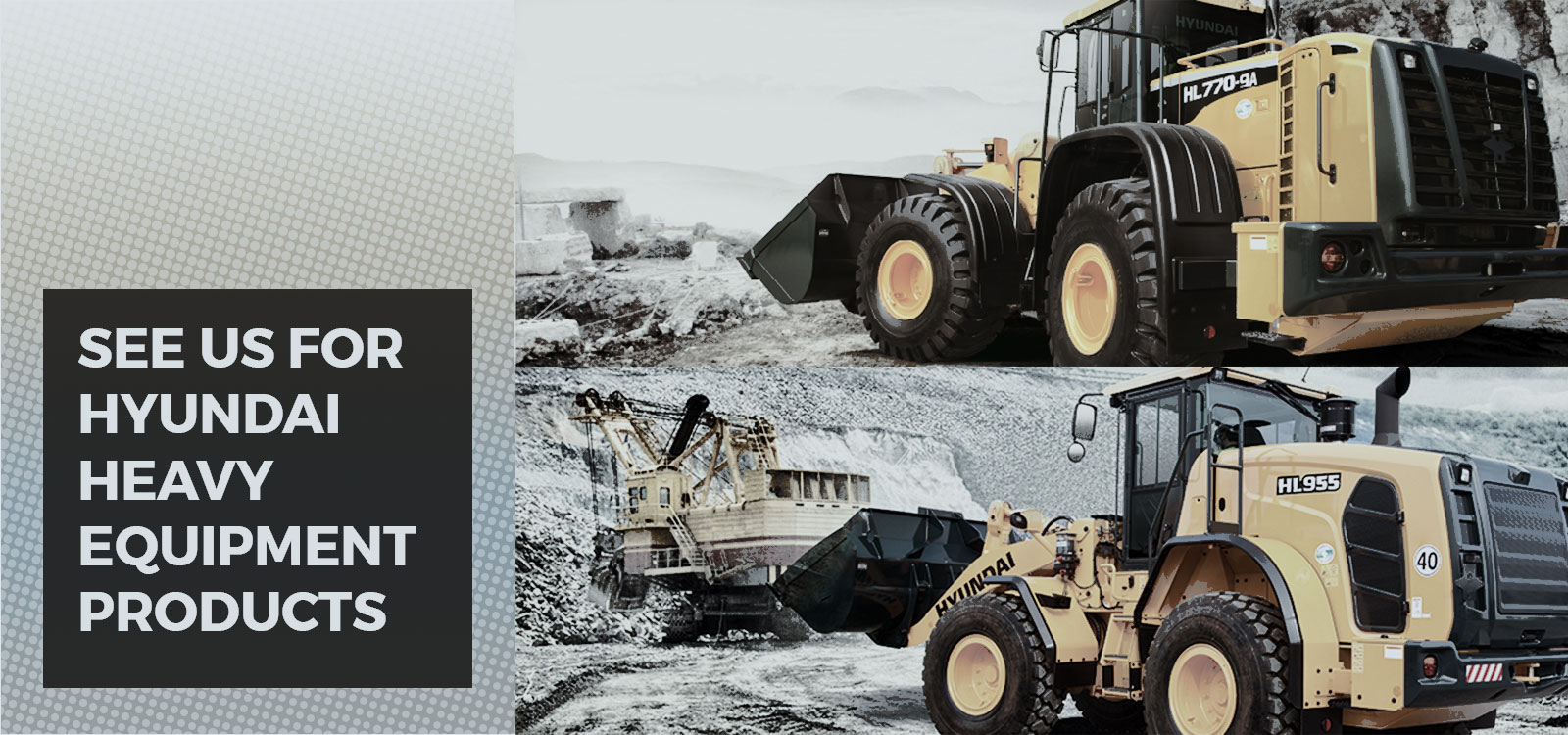 Hyundai loaders and oher heavy equipment